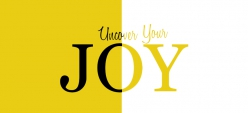 Uncover Your Joy